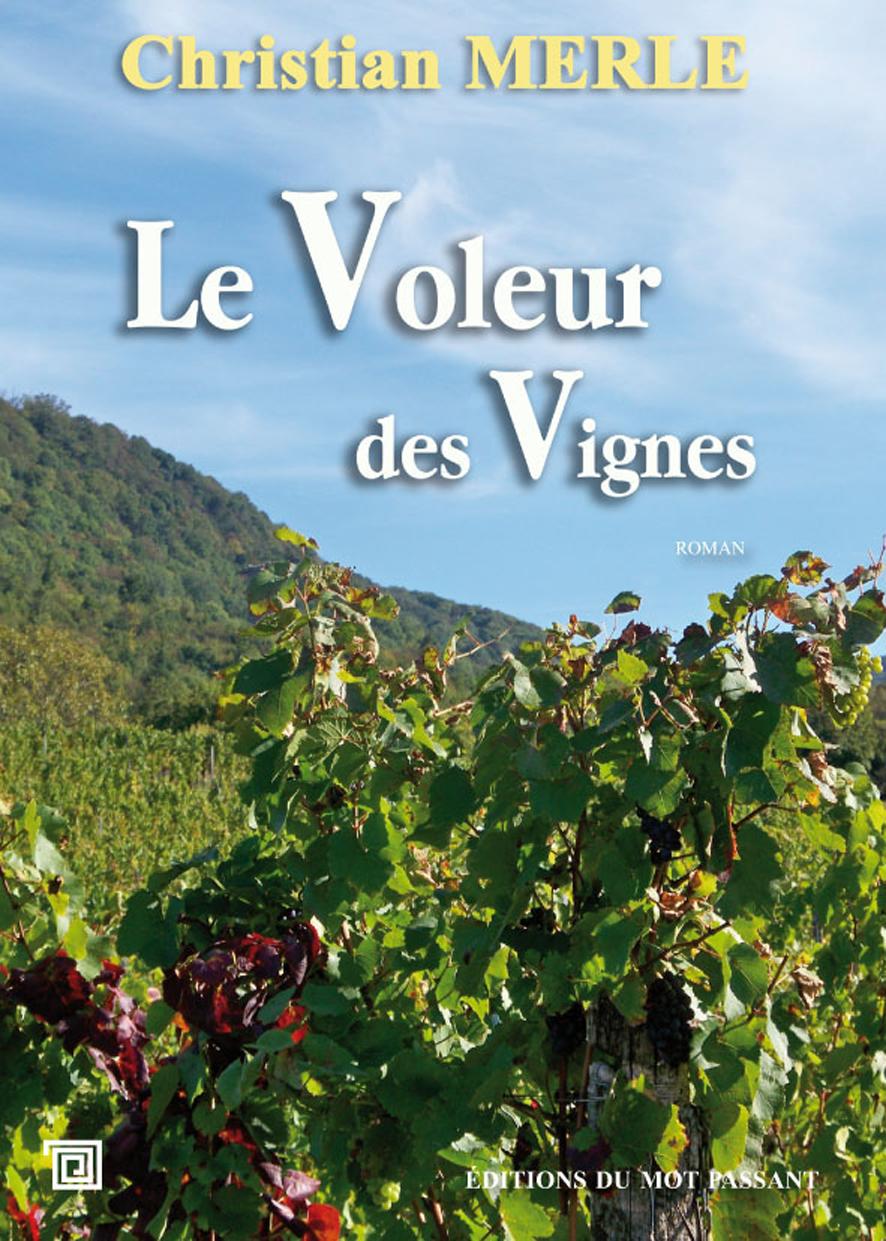 voleur des vignes