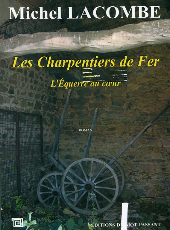 charpentiers de fer tome 1