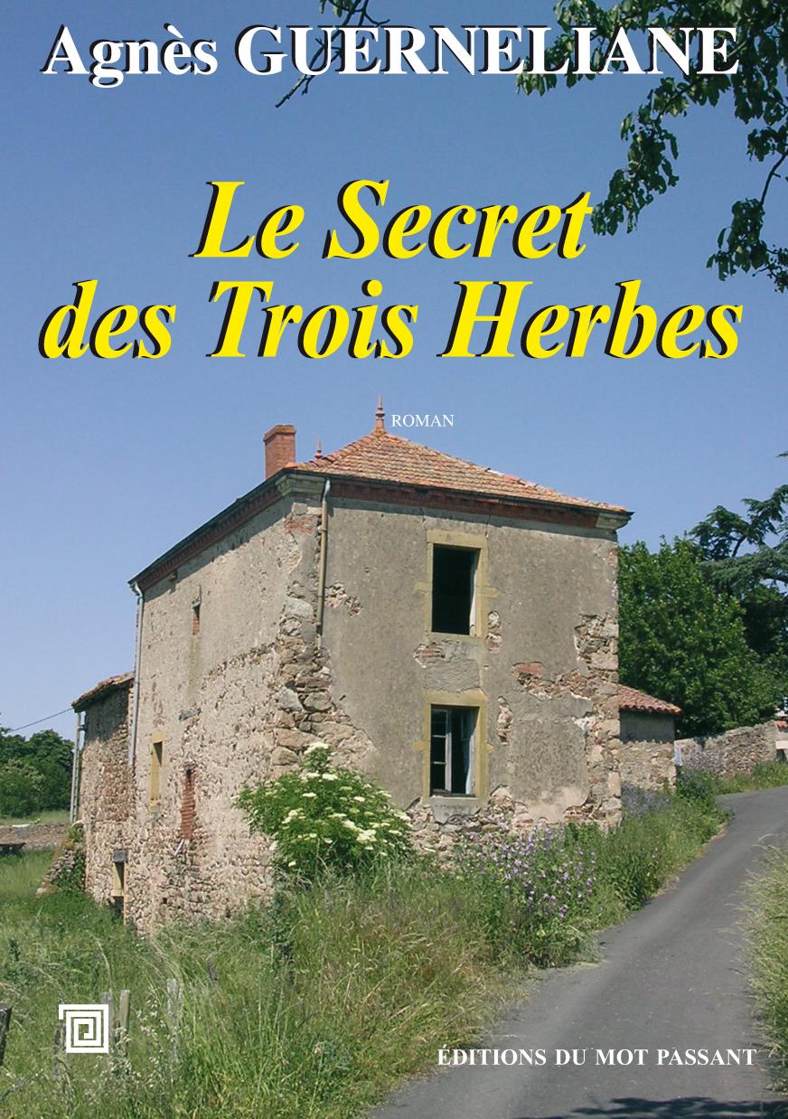 secret des trois herbes